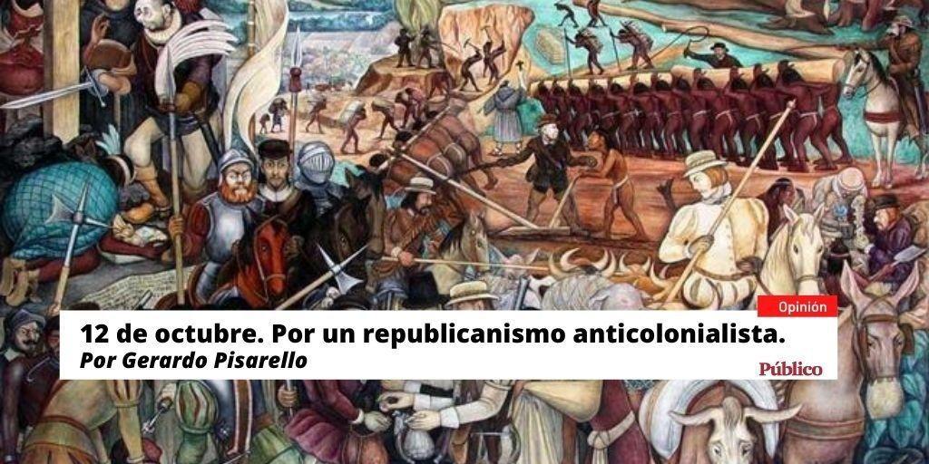 12 de octubre. Por un republicanismo anticolonialista