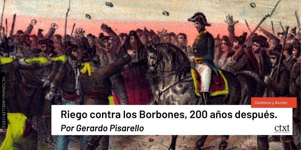 Riego contra los Borbones, 200 añosdespués